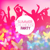 summer chillhouse party